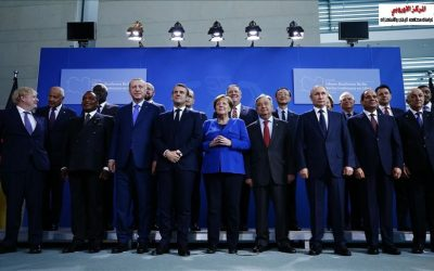 مخرجات مؤتمر برلين حول ليبيا وامكانية تنفيذها على الارض ؟ بقلم الدكتورة إيمان عبد الحليم