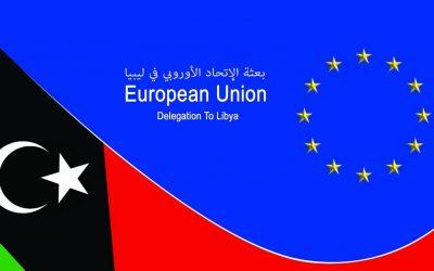 موقف الإتحاد الأوروبي بالتفصيل من الأزمة الليبية ..الدوافع و المخاوف. بقلم الدكتور محمد جمال